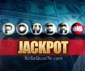 Xổ Số Powerball Vọt Lên Mốc $151 triệu USD Tương Đương Hơn 3300 tỷ VNĐ