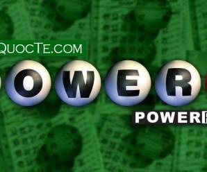 Xổ Số Powerball của Mỹ Lên 5200 tỷ VNĐ: Biết Đâu Điều Kỳ Diệu Xảy Ra ?