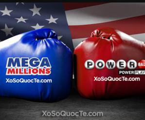 Xổ Số Mega Millions Lên Mốc $323 Triệu USD, Xổ Số Powerball Lên Mốc $261 Triệu USD