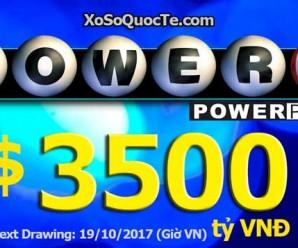 Cuối Tháng 10/2017: Xổ Số Powerball Vọt Lên Mốc Cao Hơn 3500 Tỷ VNĐ