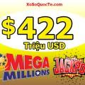 Xổ Số Mega Millions Chạm Mốc $422 Triệu USD: Thử Vận May Của Bạn !