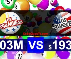 PowerBall Áp Sát Mốc $200 Triệu USD Trong Khi Mega Millions Lần Thứ 3 Trong Năm Vượt Ngưỡng $300 Triệu USD