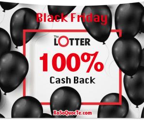 Black Friday 2018: TheLotter Giảm 100% Phí Mua Hộ Vé Số Quốc Tế