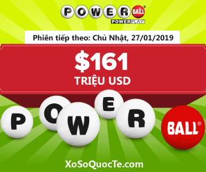 Ngày 24/1/2019: Xổ số Powerball lên tới $161 triệu USD: Thử vận may của bạn ?
