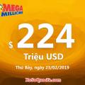 Ngày 20/02/2019: Những trái bóng tiếp tục quay, Jackpot Mega Millions lên $224 triệu USD