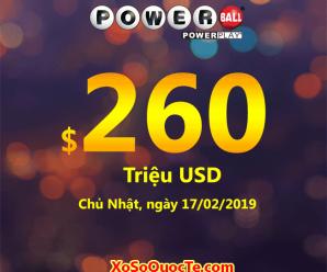 Ngày Thần Tài, xổ số Powerball chính thức lên mốc $260 triệu đô-la