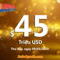 Kết quả xổ số Mega Millions ngày 06/03/2019; Jackpot tiếp theo trị giá $45 triệu USD
