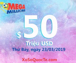 Kết quả xổ số Mega Millions ngày 20/03/2019: 1 người trúng $1 triệu USD