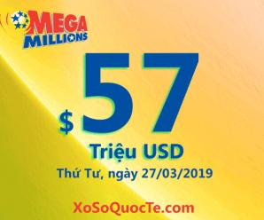 Kết quả xổ số Mega Millions ngày 23/03/2019: 2 người trúng giải Nhất $1 triệu USD