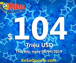 Jackpot Mega Millions tăng lên mức $104 triệu USD cho phiên quay thưởng tiếp theo