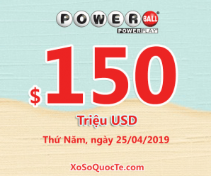 Xổ số Powerball chính thức lên mức $150 triệu USD sau phiên ngày 21/04/2019