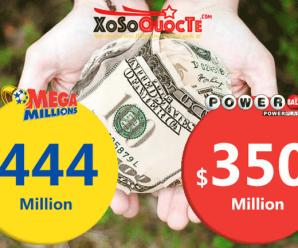Thử vận may Tháng Sáu với giải xổ số Mega Millions $444 Triệu USD, Powerball $350 Triệu USD