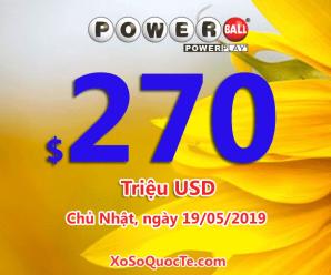 Xổ số Powerball tiếp tục chinh phục mức thưởng ấn tượng $270 triệu USD