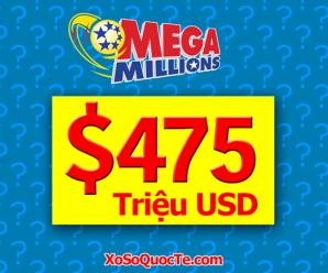 Giải Jackpot của xổ số Mega Millions $475 Triệu USD sẽ thuộc về ai?
