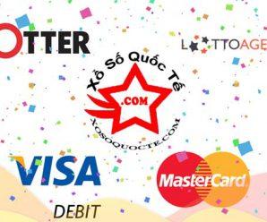 Tin Vui: Thẻ Visa Debit đã hoạt động tốt trên cả TheLotter và LottoAgent