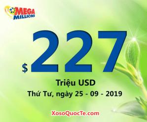 Mega Millions tăng sức nóng với jackpot $227 triệu USD cho phiên 25/09/2019