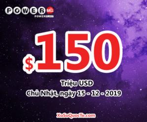 Kết quả xổ số tự chọn Powerball ngày 12/12/2019: Jackpot hiện tại là $150 triệu USD