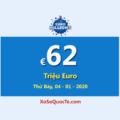 Hai người trúng giải Nhất, Euro Millions đang là Jackpot lớn thứ hai thế giới với €62 Triệu Euro