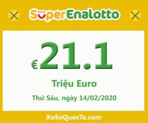 Xổ số Italia SuperEnalotto ấm dần lên với jackpot 21.1 triệu Euro