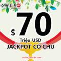Thật bất ngờ, Jackpot $70 triệu đô-la đã nổ trong phiên 13/02/2020