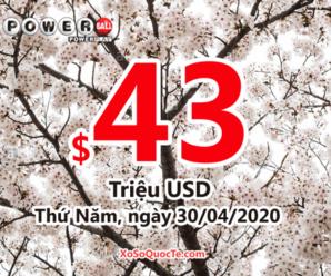 Kết quả xổ số Powerball ngày 26/04/2020: Jackpot lên $43 triệu USD
