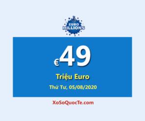 Jackpot €49 triệu Euro của Euro Millions đang đợi chủ cho phiên 05/08/2020