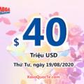 Kết quả xổ số tự chọn Mega Millions ngày 15/08/2020; jackpot hiện là $40 triệu USD