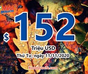 Kết quả xổ số Mega Millions ngày 07/11/2020; Jackpot vượt lên mốc $152 triệu đô