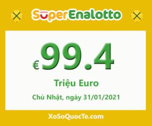 Kết quả ngày 29/01/2021; Jackpot xổ số SuperEnalotto lên mốc €99.4 triệu Euro