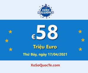 Jackpotxổ số tự chọn châu Âu Euro Millions hiện là €58 triệu Euro