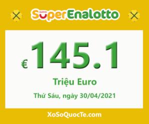 Xổ số SuperEnalotto của Ý lên mốc €145.1 triệu Euro cho phiên sắp tới vào 28/04/2021
