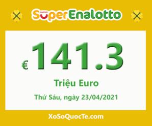 Kết quả xổ số SuperEnalotto của Ý ngày 21/04/2021; Jackpot lên €141.3 triệu Euro