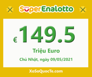 Xổ số tự chọn SuperEnalottocủa Ý vẫn tìm chủ nhân; Jackpot lên mốc 149.5 triệu Euro