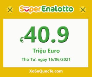 Jackpot của xổ số tự chọn Ý SuperEnalotto tiếp tục tăng cao lên €40.9 triệu Euro