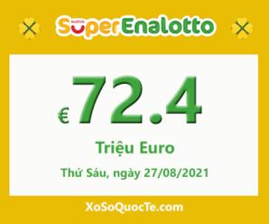Kết quả ngày 25/08/2021; Xổ số SuperEnalotto có jackpot chạm mốc €72.4 triệu Euro