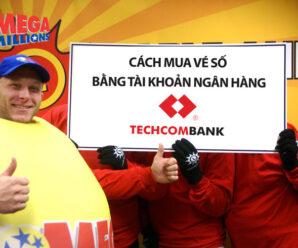 Hướng Dẫn Cách Mua Vé Số Mega Millions trực tiếp bằng Tài Khoản Ngân Hàng tại Việt Nam