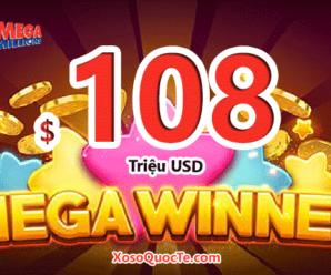 Jackpot $108 triệu đô-la của Mega Millions đã thuộc về người chơi mua vé từ bang Arizona